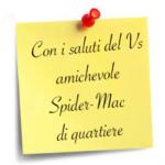 Perché è nato SPIDER-MAC (leggete tutti)