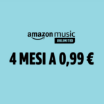 Amazon Music Unlimited 4 mesi a €0,99
